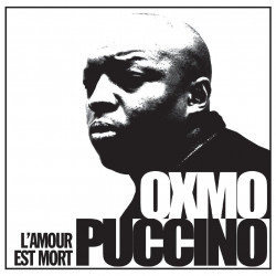 Oxmo Puccino - L'amour est...