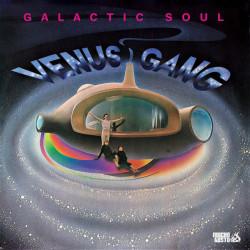 Venus Gang - Galactic Soul...