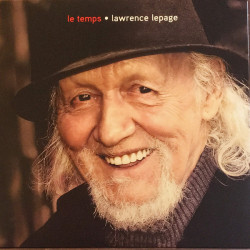 Lawrence Lepage - Le temps...