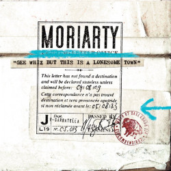 Moriarty - Gee Whiz But...