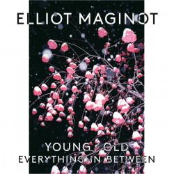 Elliot Maginot -...