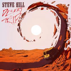 Steve Hill - Desert Trip -...