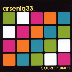Arseniq33 - Courtepointes - CD