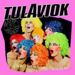Tulaviok - Dèche à la...