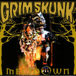 Grimskunk - Meltdown - LP...
