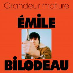 Émile Bilodeau - Grandeur...