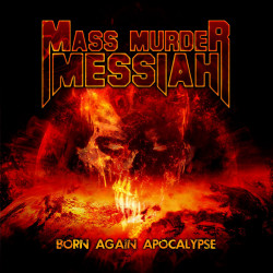 Mass Murder Messiah - Born...