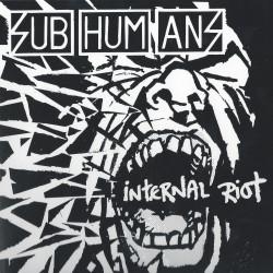 Subhumans - Internal Riot -...