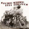 Action Sédition / Bull Brigade - Héritiers des luttes d'hier, militant d'aujourd'hui - MLP Vinyl