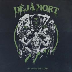 Déjà Mort - La mort dans...