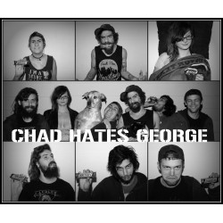 Chad Hates George - All The...