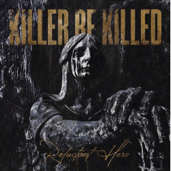 Killer Be Killed -...