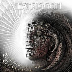 Meshuggah - Contradictions...