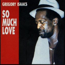 Gregory Isaacs - So Much...