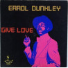 Errol Dunkley - Give Love - LP Vinyl