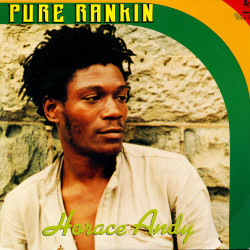 Horace Andy - Pure Rankin -...
