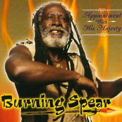Burning Spear - Appointment...