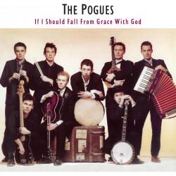 The Pogues - If I Should...