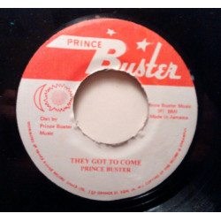 Prince Buster - They Got To...