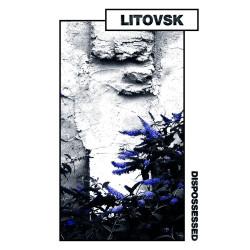 Litovsk - Dispossessed -...