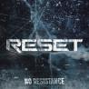 Reset - No Resistance - LP Vinyl