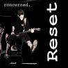 Reset - Concerned - CD