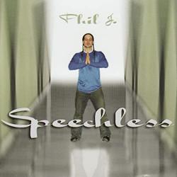 Phil J. - Speechless - CD