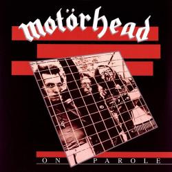 Motörhead - On Parole -...