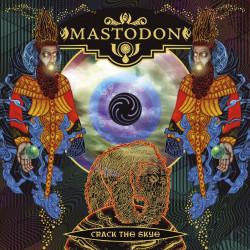 Mastodon - Crack The Skye -...
