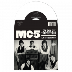 MC5 - I Can Only Give You...