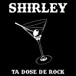 Shirley - Ta dose de Rock - CD