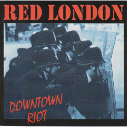 Red London - Downtown Riot...